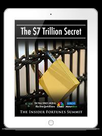 ia-7-trillion-secret_report