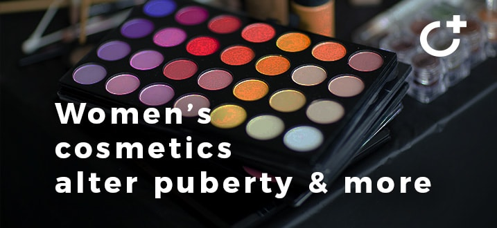 Women's cosmetics alter puberty & more (Roundup)