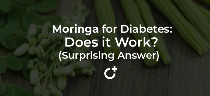 Moringa for Diabetes: Does it Work? (Surprising Answer)