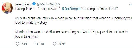 """Having failed at """"max pressure"""", @SecPompeo's turning to """"max deceit"""". US & its clients are stuck in Yemen because of illusion that weapon superiority will lead to military victory. Blaming Iran won't end disaster. Accepting our April '15 proposal to end war and begin talks may."""