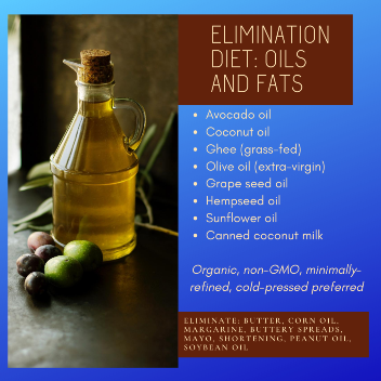 Elimination Diet Oils and Fats
